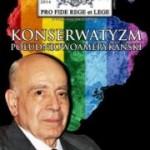 """""""Pro Fide Rege et Lege"""" nr 2/2013: Konserwatyzm południowoamerykański"""