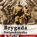 Leszek Żebrowski – Brygada Świętokrzyska NSZ w fotografiach i dokumentach
