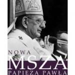Michael Davies – Nowa Msza papieża Pawła