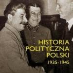Paweł Wieczorkiewicz – Historia polityczna Polski 1935-1945