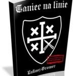 """""""Taniec na linie"""" – książka twórcy Drogi Legionisty"""