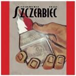 """""""Szczerbiec"""" nr 153 – rewolta przeciw współczesnemu światu!"""